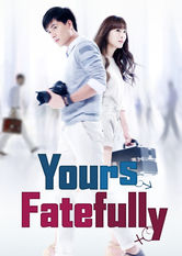 Yours Fatefully Netflix PH (Philippines)