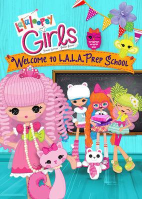 Lalaloopsy Girls: L.A.L.A. Prep School