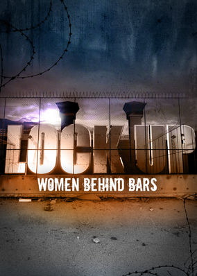 Lockup: Women Behind Bars - Season 1