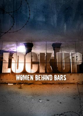Lockup: Women Behind Bars - Season 1