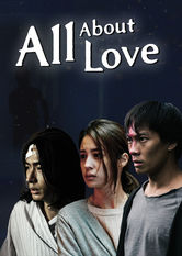 All About Love Netflix PH (Philippines)