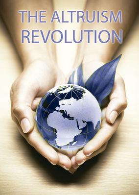 Altruism Revolution, The