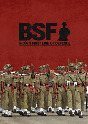 BSF: India's First Line of Defence