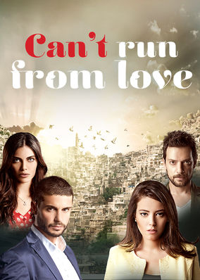 Can't Run From Love - Season 1