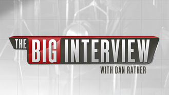Netflix box art for The Big Interview with Dan Rather - Season 1