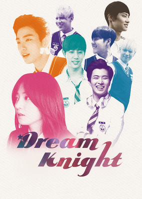 Dream Knight - Season 1