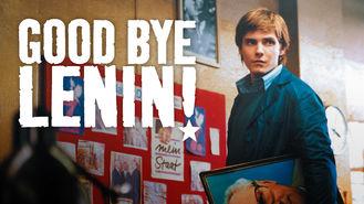 Is Good Bye, Lenin! on Netflix?