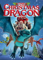 The Christmas Dragon.The Christmas Dragon Netflix Australia
