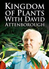 Kingdom of Plants with David Attenborough Netflix AU (Australia)