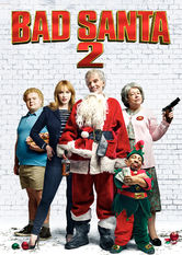 Bad Santa 2 Netflix PH (Philippines)