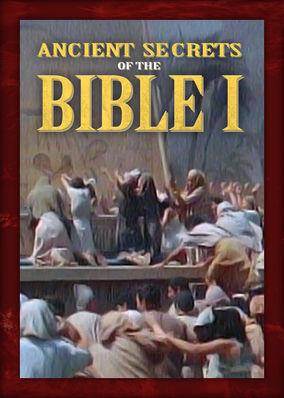 Ancient Secrets of the Bible I