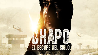 Netflix box art for Chapo: el escape del siglo