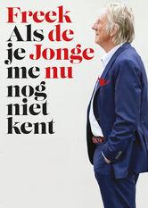 Freek De Jonge: Als Je Me Nu Nog Niet Kent