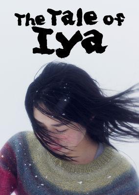 Tale of Iya, The