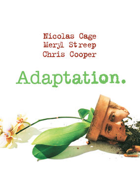 Adaptation.