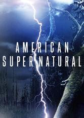 American Supernatural Netflix UK (United Kingdom)