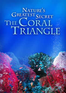 Nature's Greatest Secret: The Coral... - Season 1