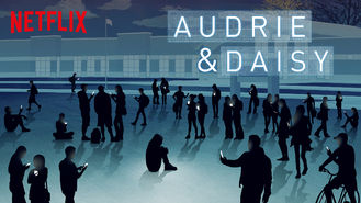 Netflix box art for Audrie & Daisy