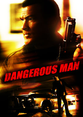 Dangerous Man, A