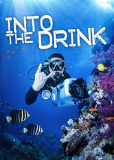 Into the Drink Netflix AU (Australia)