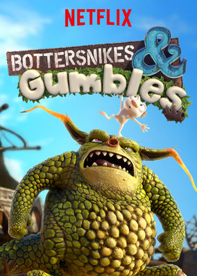 Bottersnikes & Gumbles - Season 1