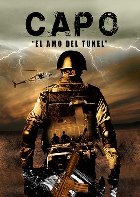 El Capo - El Amo del Tunel - Season 1