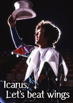 Icarus, Let's Beat Wings
