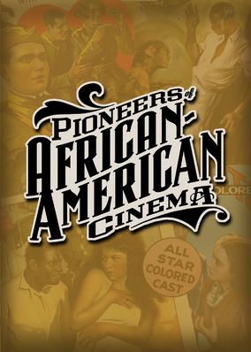 Pioneers of African-American Cinema - Season 1