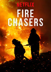 Fire Chasers Netflix PH (Philippines)