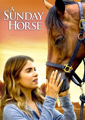 Sunday Horse, A