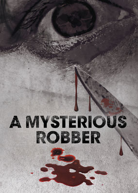Mysterious Robber, A
