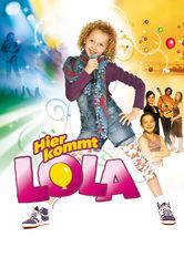 Hier kommt: Lola
