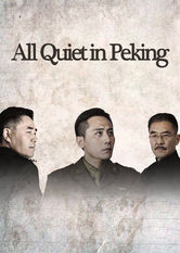 All Quiet in Peking Netflix AU (Australia)