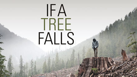 If a Tree Falls:... Earth Liberation Front