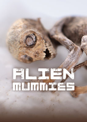 Alien Mummies