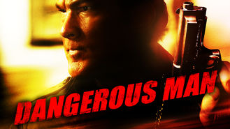 Is A Dangerous Man on Netflix?