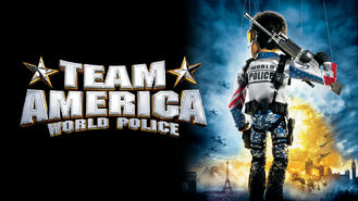 Is Team America: World Police on Netflix?