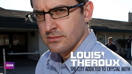 Louis Theroux: The City Addicted to...