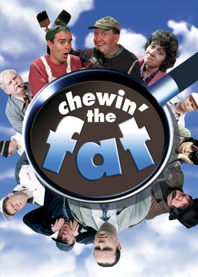 Chewin' the Fat - Season 1