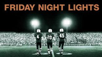 Is Friday Night Lights on Netflix?