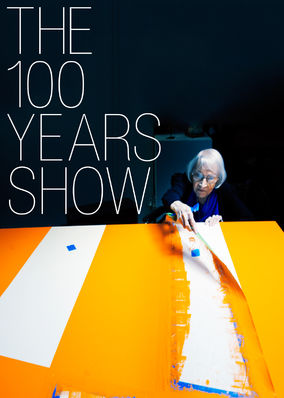 100 Years Show, The