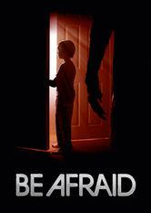 Be Afraid Netflix UK (United Kingdom)