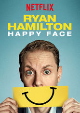 Ryan Hamilton: Happy Face Netflix IN (India)