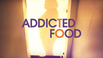 Netflix box art for Addicted to Food - Season 1