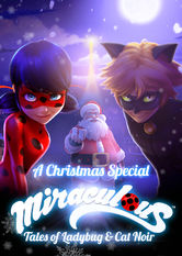 A Christmas Special: Miraculous: Tales of Ladybug and Cat Noir