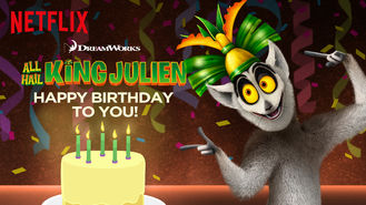 Netflix box art for All Hail King Julien: Happy Birthday to...