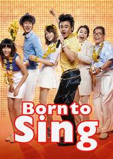 Born to Sing Netflix KR (South Korea)