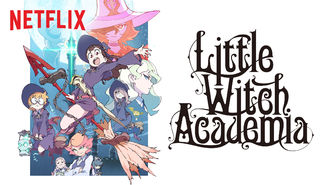 Netflix box art for Little Witch Academia - Season 2