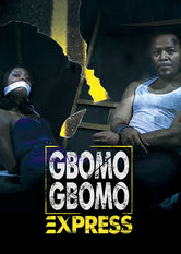 Gbomo Gbomo Express Netflix PH (Philippines)