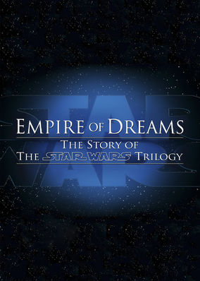 Empire of Dreams: The Story of the Star...